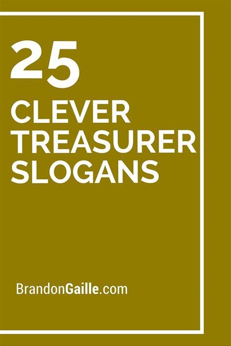 25 Clever Treasurer Slogans Fundraising