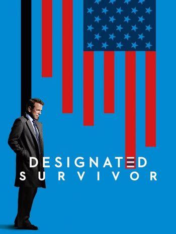 Designated Survivor (Series) - TV Tropes