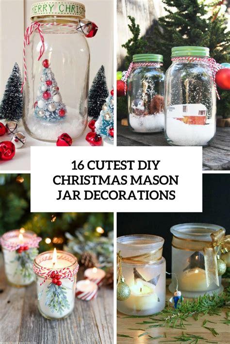 cutest diy christmas mason jar decorations shelterness