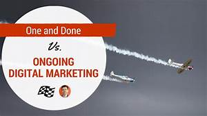 One and Done Marketing vs. Ongoing | Stoney deGeyter