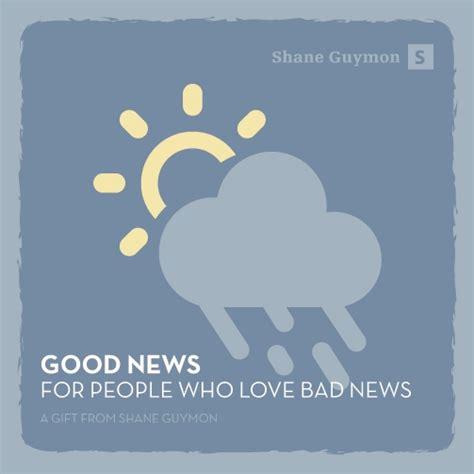 8tracks Radio  Good News For People Who Love Bad News (11