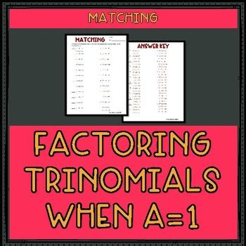 factoring trinomials when a 1 worksheet by mr greenlaw math tpt