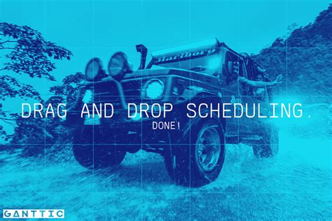drag  drop scheduling  ganttic