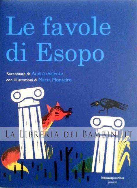 La Libreria Dei Bambini by La Libreria Dei Bambini Le Favole Di Esopo