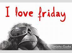 Wochenende Sprüche ♥ I LOVE FRIDAY