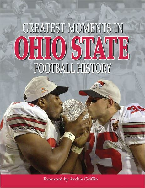 barnes and noble ohio state greatest moments in ohio state football history by archie