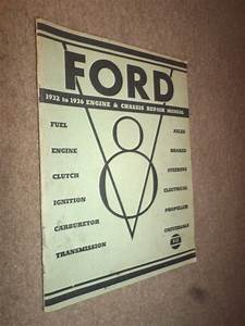 1936 Ford  U0026quot V8 U0026quot  Engine  U0026 Chassis Repair Manual  1932