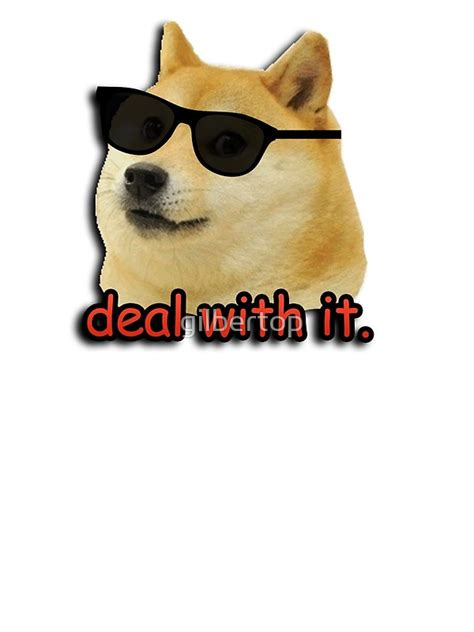 Doge Dog Meme - quot doge deal with it dog meme quot greeting cards by gilbertop redbubble