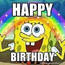 Spongebob Birthday Meme - 1000 images about memes on pinterest happy birthday meme happy birthday and birthday memes