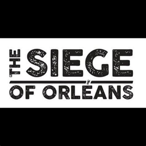 the siege of orleans the siege of orleans sooalehouse