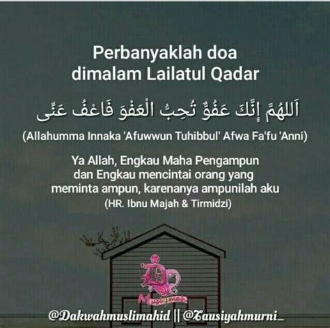 Lailatul qadar is better than a thousand months, which is equivalent therefore, a muslim should live the last nights with various kinds of worship to get lailatul qadar here, night of ordainment or lailatul qadr which can fall on either 21st or 23rd of ramazan. Doa lailatul qadar | Sembahyang, Doa, Kutipan agama