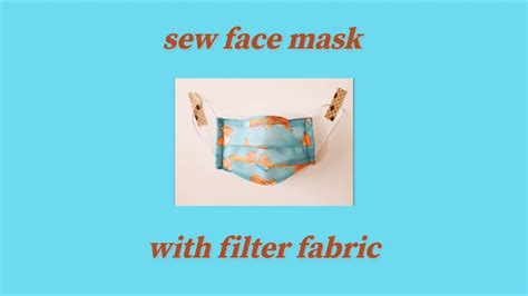 sew face mask  filter fabric easy pattern
