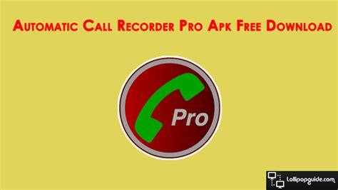 automatic call recorder pro apk free app v5 14