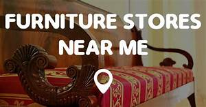 Stores Near Me : furniture stores near me find furniture stores near me now ~ Orissabook.com Haus und Dekorationen