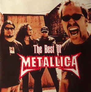 the best of metallica metallica the best of metallica cd compilation