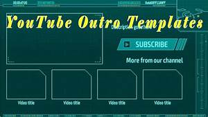 Youtube outro template best youtube outro maker youtube for Youtube template maker online