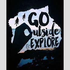25+ Best Ideas About Go Outside On Pinterest Bonfire