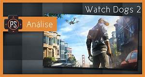 Análise – Watch Dogs 2 | Player Select