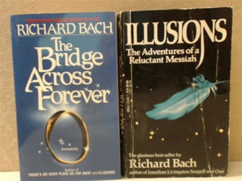 Richard Bach  2 Volumes Illusions; The Bridge A By