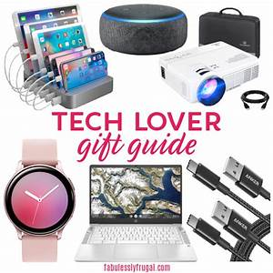 The Best Gifts Ideas For Tech Lovers