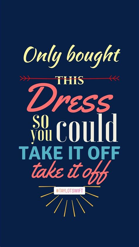 dress taylor swift lyrics reputation lyrics