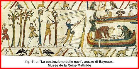 Tappezzeria Di Bayeux Narrare Per Immagini Nel Medioevo Arazzo Di Bayeux