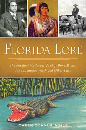 florida lore  barefoot mailman cowboy bone mizell