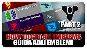 Destiny - How To Get All Emblems - Ultimate Guide