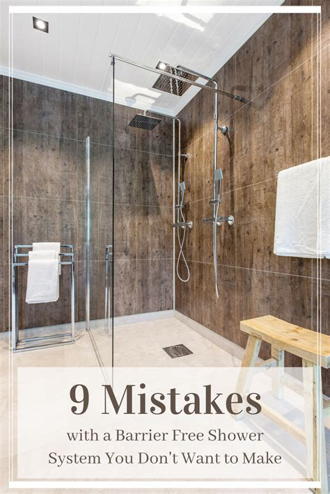 barrier  walk  shower system mistakes