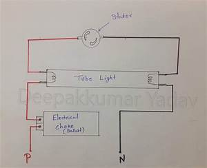 Tube Light Wiring Connection With Diagram  Electrical