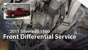 2011 Silverado  Front Differential Service