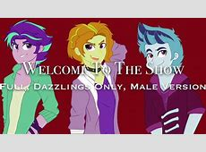 Welcome To The Show Male Version, Dazzlings Only YouTube