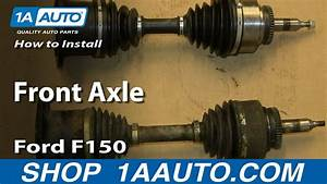 How To Replace Front Axle 04-08 Ford F150