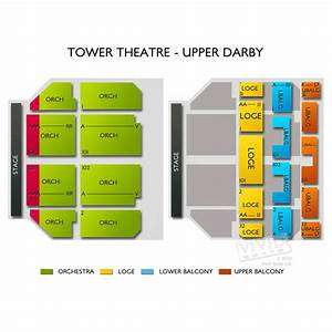 Tower Theater Seating Chart Tower Theater Upper Darby Tickets Tower Theater Upper