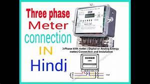 Three Phase Meter Connection In Hindi  Hindi  Urdu