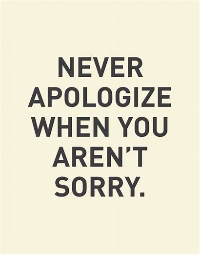Sorry Apologize Quotes Saying Never Stop Thoughts