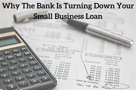 bank  turning   small business loan