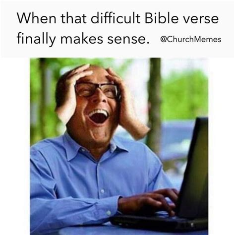 Bible Verse Memes - christian meme mid day laughs dust off the bible