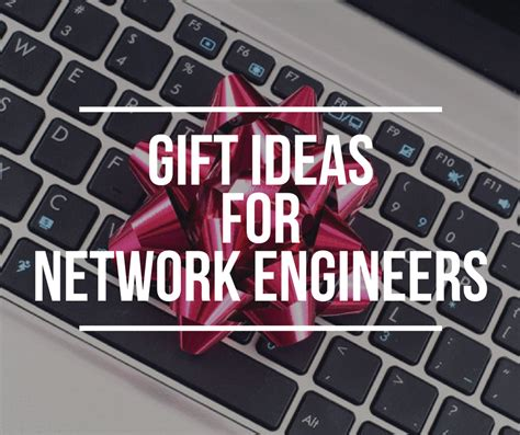 christmas gifts ideas  network engineers