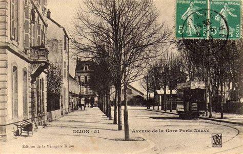 dijon en 1900 la gare dijon porte neuve