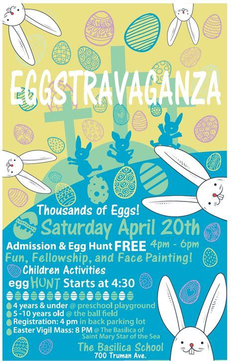 annual eggstravaganza basilica school