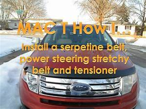 2008 Ford Edge Belt Replacement  Applies To 2007-2014 Models