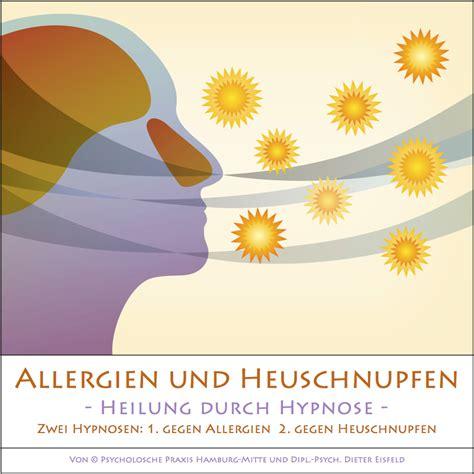 allergien und heuschnupfen heilung durch hypnose neu