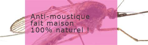 anti moustique fait maison objectif solution naturelle