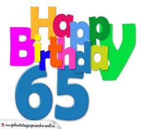 sprüche zum 65 geburtstag 65 geburtstag happy birthday geburtstagskarte mit bunten buchstaben geburtstagssprüche welt