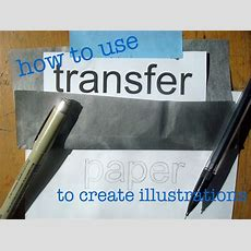 How To Use Transfer Paper To Create Illustrations