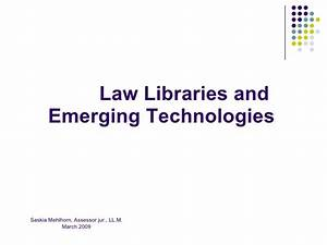 Law Libraries And Emerging Technologies