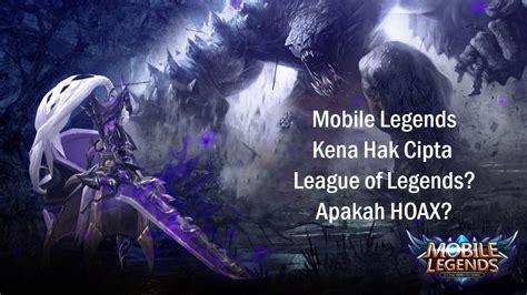 Mobile Legends Akan Dihapus Atau Ditutup Karena Melanggar