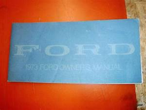 1973 Ford Full Size Original Factory Operators Owners