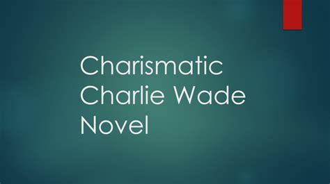 Mata seluruh ruang perjamuan terfokus. The Charismatic Charlie Wade Bab 3225 - XH Tales